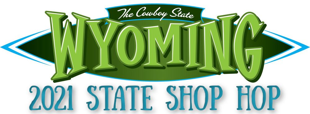 Sponsored by Wyoming's Premier Quilt Shops